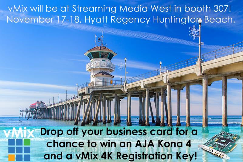 Streaming Media West 2015 vMix